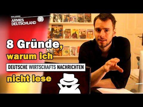 """8 Gründe, warum ich """"Deutsche Wirtschafts Nachrichten"""" nicht lese [ARMES DEUTSCHLAND]"""