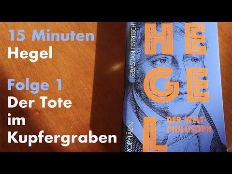 15 Minuten Hegel – Folge 1: Der Tote im Kupfergraben