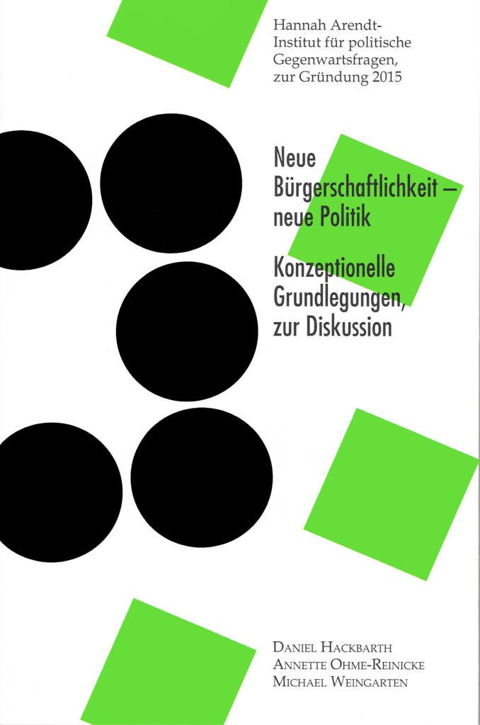 2015-Hannah-Arendt-Institut-Neue-Bürgerschaftlichkeit-neue-Politik